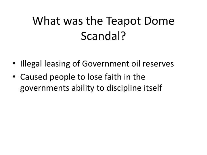 What was the Teapot Dome Scandal?