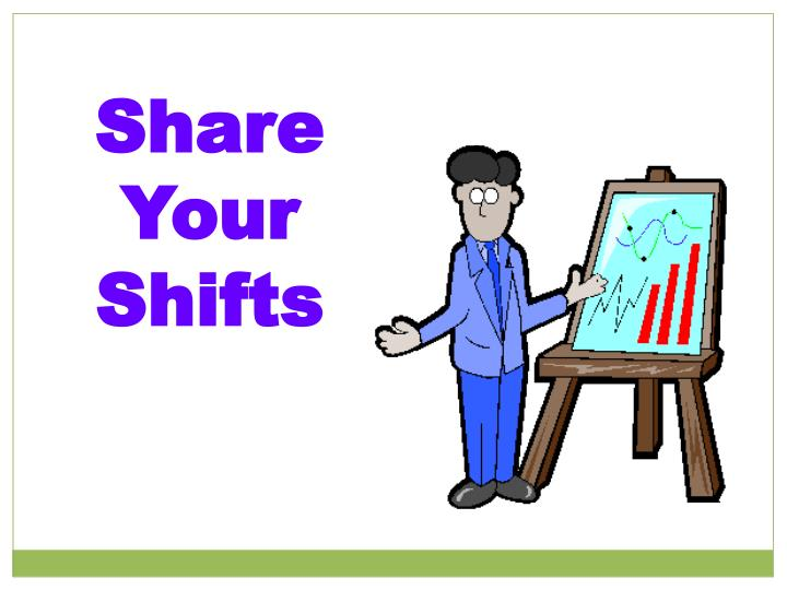 Share Your Shifts