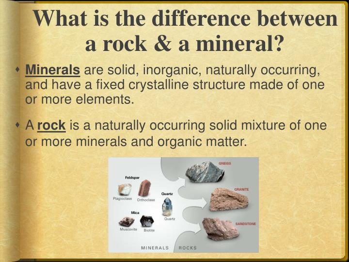 What is the difference between a rock & a mineral?