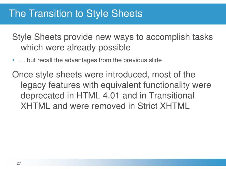 The Transition to Style Sheets