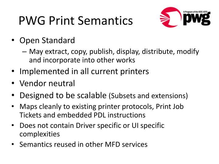 PWG Print Semantics