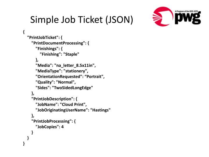 Simple Job Ticket (JSON)