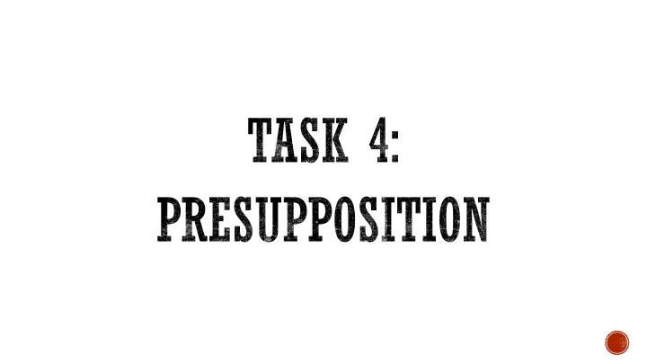 Task 4: