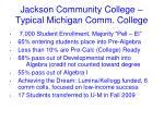 jackson community college typical michigan comm college