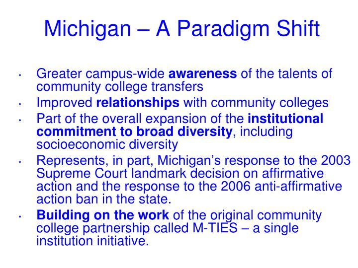 Michigan – A Paradigm Shift