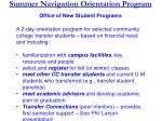 s ummer n avigation o rientation p rogram office of new student programs