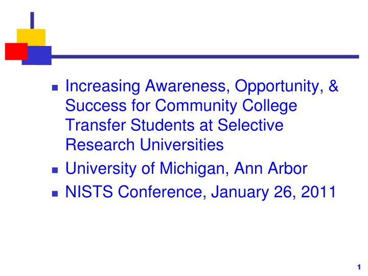 Increasing Awareness, Opportunity, & Success for Community College Transfer Students at Selective Re...