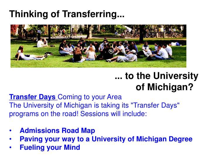 Thinking of Transferring...