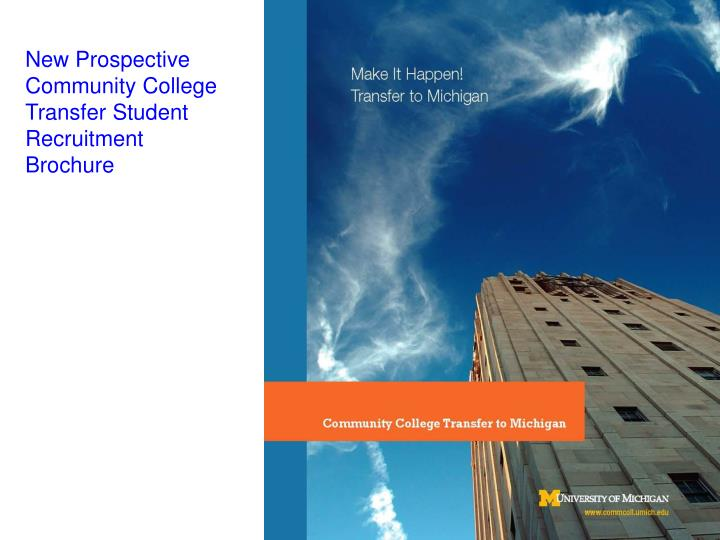 New Prospective Community College Transfer Student Recruitment Brochure