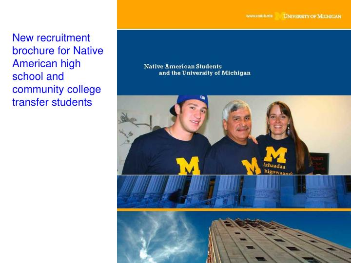 New recruitment brochure for Native American high school and community college transfer students