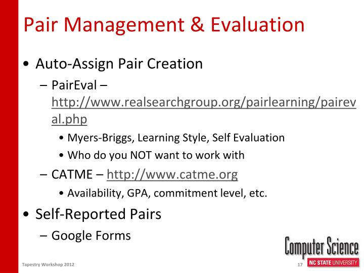 Pair Management & Evaluation