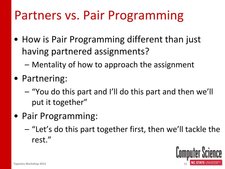 Partners vs. Pair Programming
