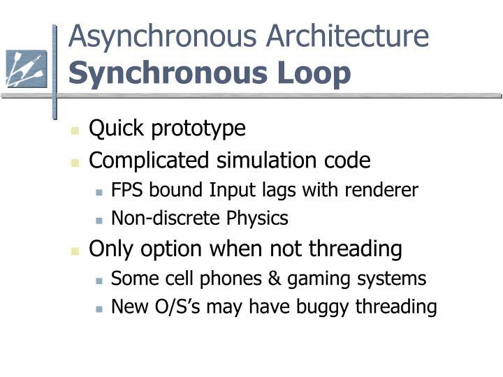 Asynchronous Architecture