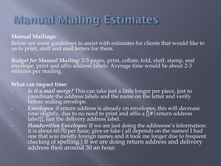 Manual Mailing Estimates