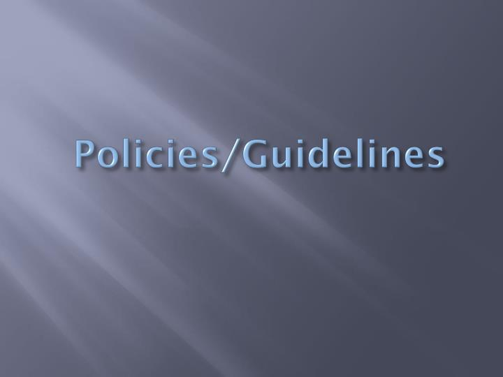 Policies/Guidelines