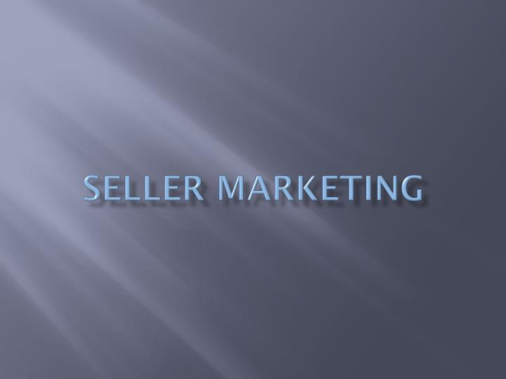 Seller marketing