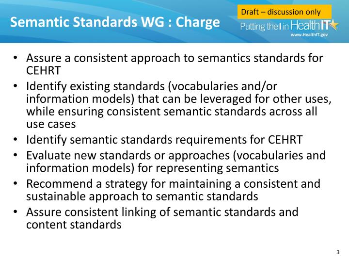 Semantic standards wg charge
