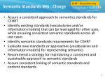 semantic standards wg charge
