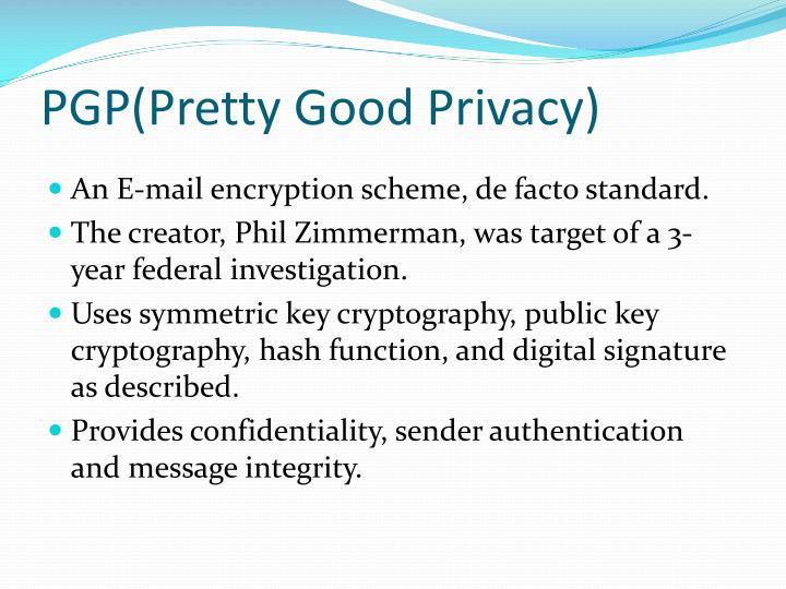 PGP(Pretty Good Privacy)