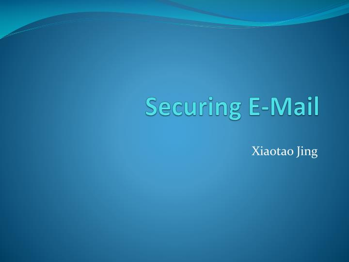 Securing E-Mail