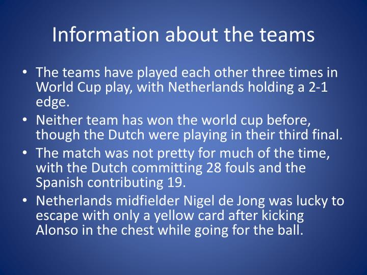 Information about the teams