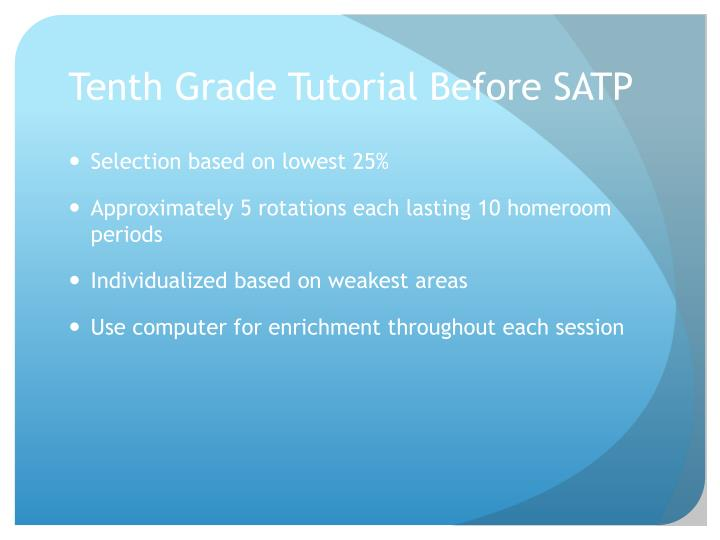 Tenth Grade Tutorial Before SATP