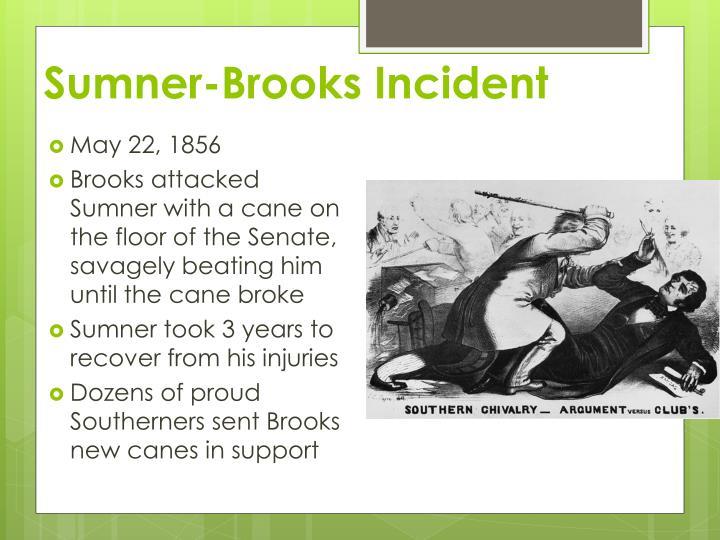 Sumner-Brooks Incident