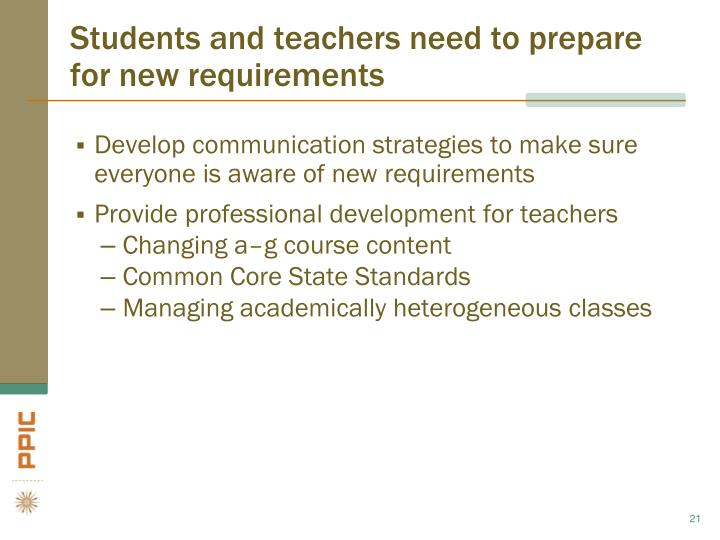 Students and teachers need to prepare for new requirements