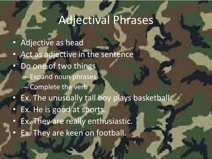 Adjectival Phrases
