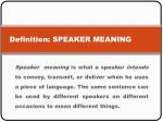 definition speaker meaning
