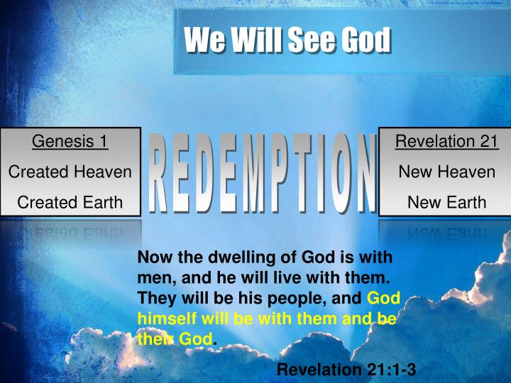 We Will See God