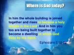 where is god today2