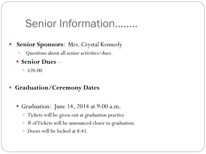 Senior Information……..