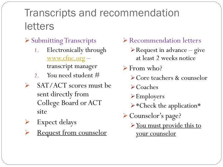 Transcripts and recommendation letters