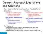 current approach limitations and solutions