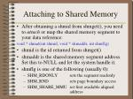attaching to shared memory