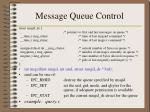 message queue control
