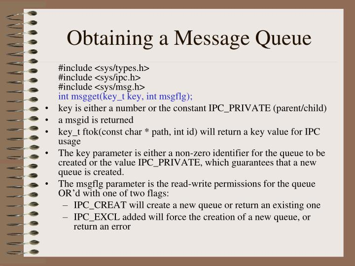 Obtaining a Message Queue