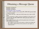 obtaining a message queue