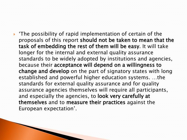 'The possibility of rapid implementation of certain of the proposals of this report