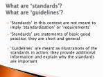 what are standards what are guidelines