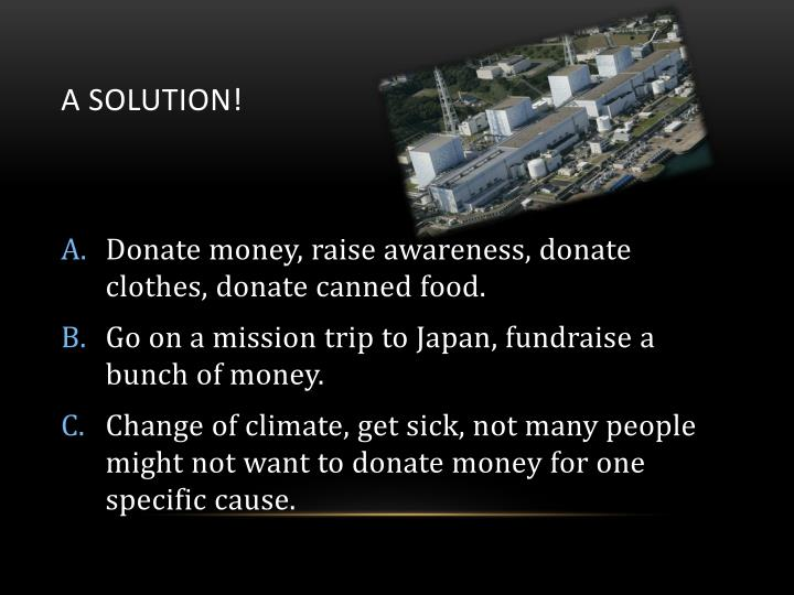 A solution!