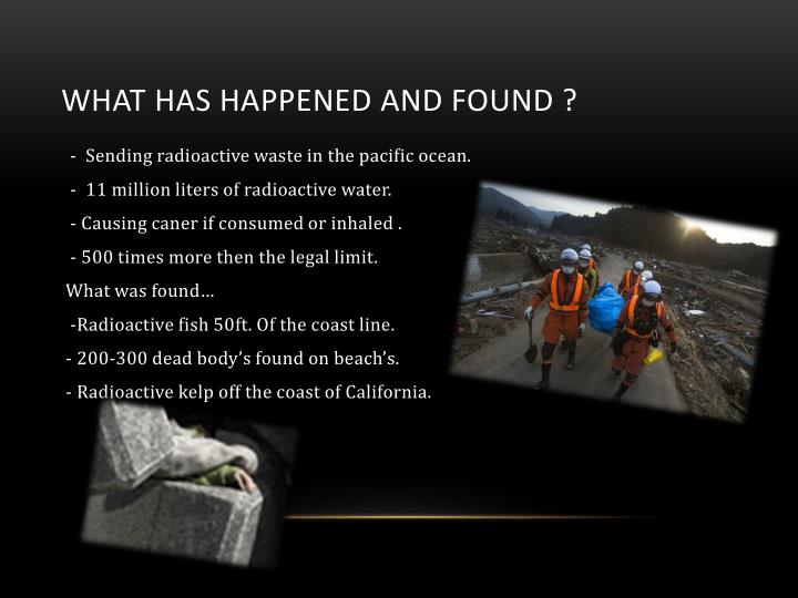 What has happened and found ?