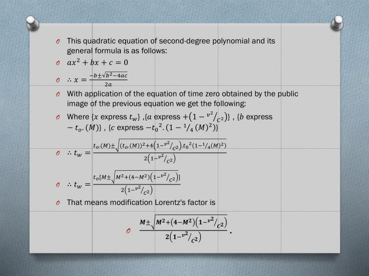 This quadratic equation of second-degree polynomial and its general formula is as follows: