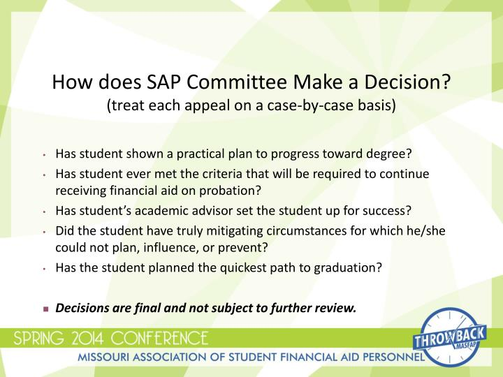 How does SAP Committee Make a Decision?