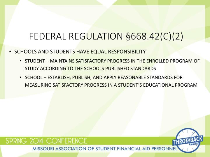 Federal Regulation §668.42(c)(2)