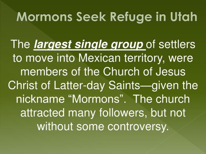 Mormons Seek Refuge in Utah