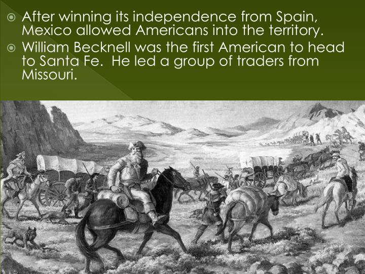 After winning its independence from Spain, Mexico allowed Americans into the territory.