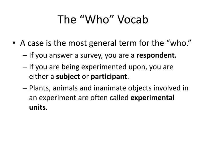 """The """"Who"""" Vocab"""