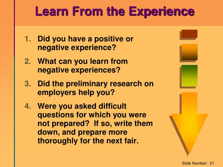 Learn From the Experience